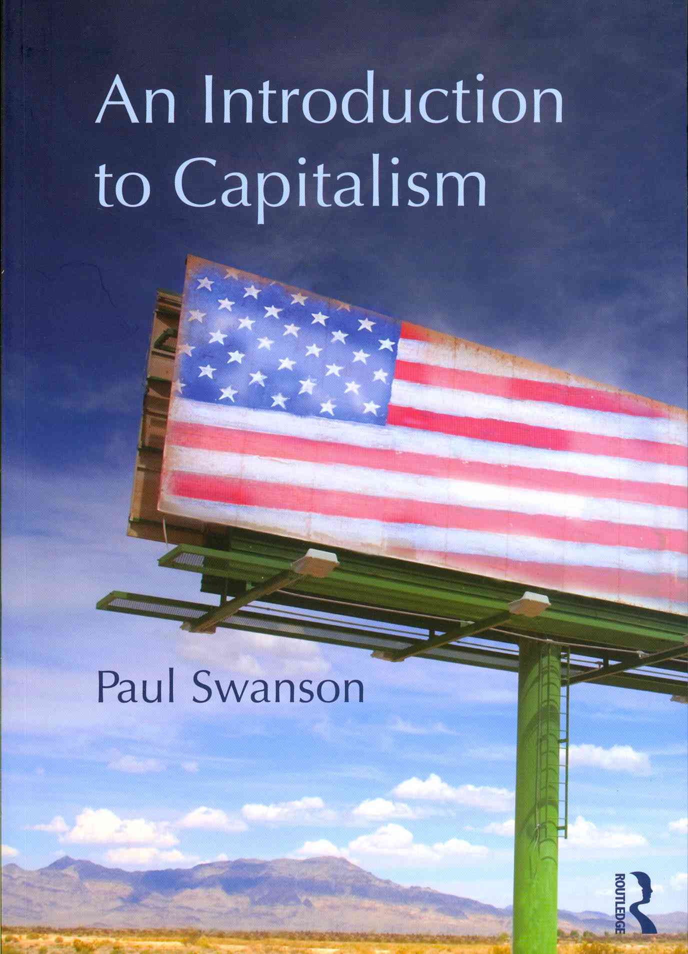 An Introduction to Capitalism By Swanson, Paul