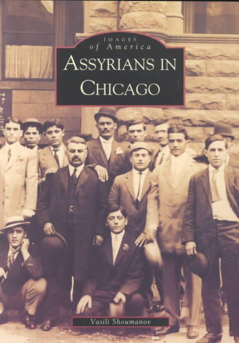 Assyrians in Chicago By Shoumanov, Vasili
