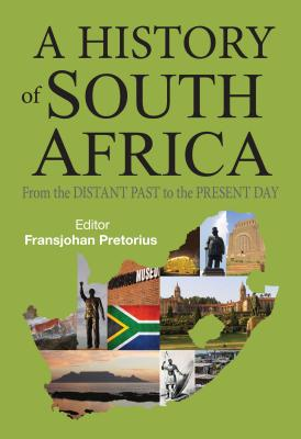 A History of South Africa By Pretorius, Fransjohan
